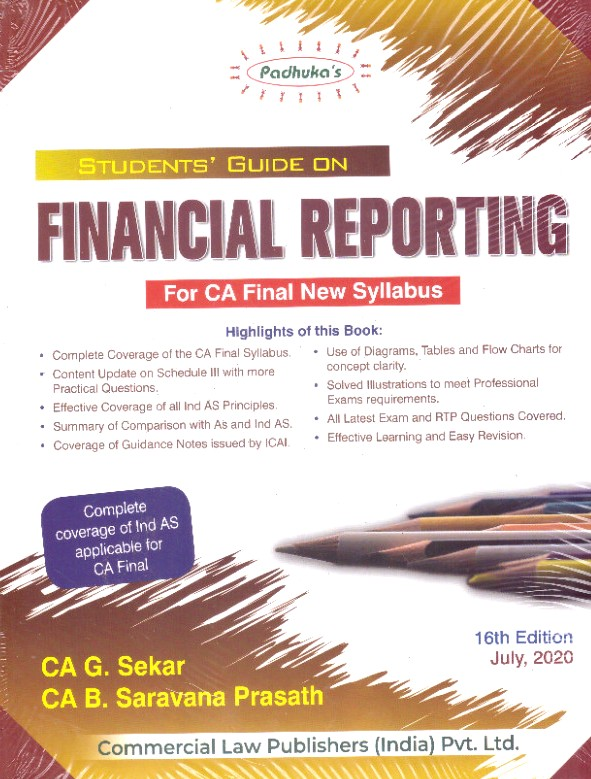 Padhuka Students Guide on Financial Reporting new syllabus For CA Final by G Sekar , B Sarvana Prasath Applicable for November 2020 Exam(Commercial law publishers)