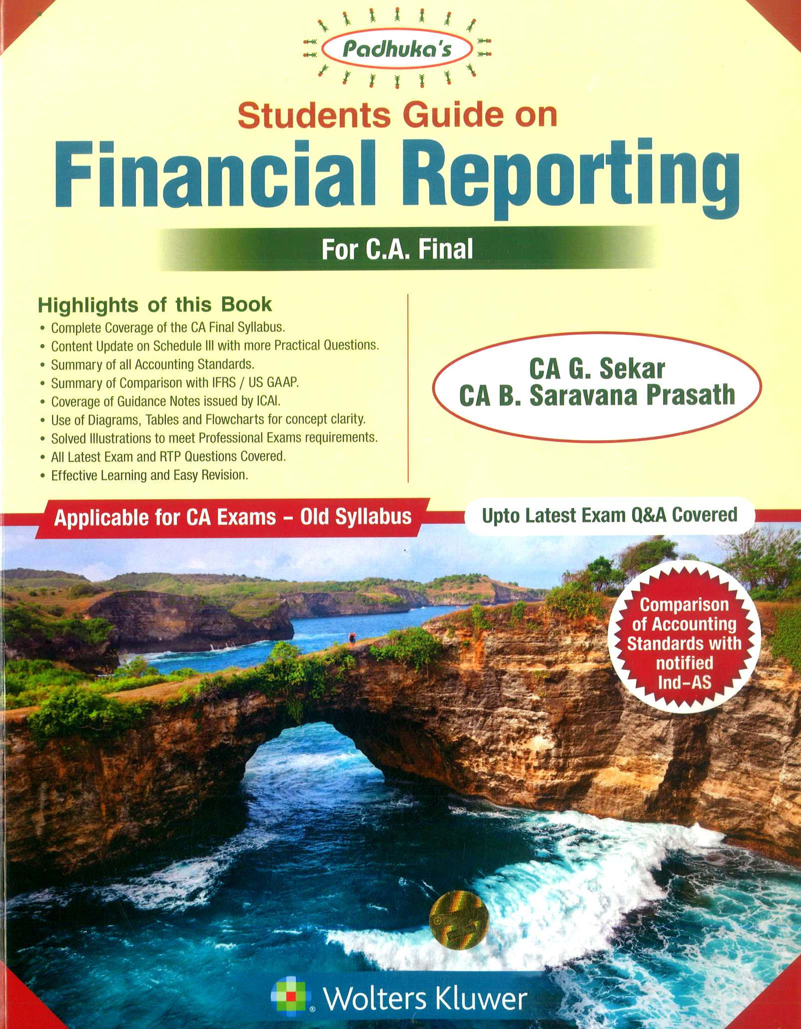 CCH Padhuka Students Guide on Financial Reporting For CA Final by G Sekar , B Sarvana Prasath Applicable for May 2019 Exam