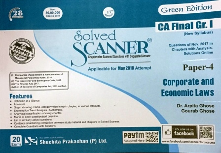 Shuchita Solved Scanner CA Final Group I Paper -4 Corporate and Economic Laws By Dr. Arpita Ghose and Gourab Ghose Applicable for May 2018 Exam New Syllabus (Shuchita Prakashan) Edition 2017