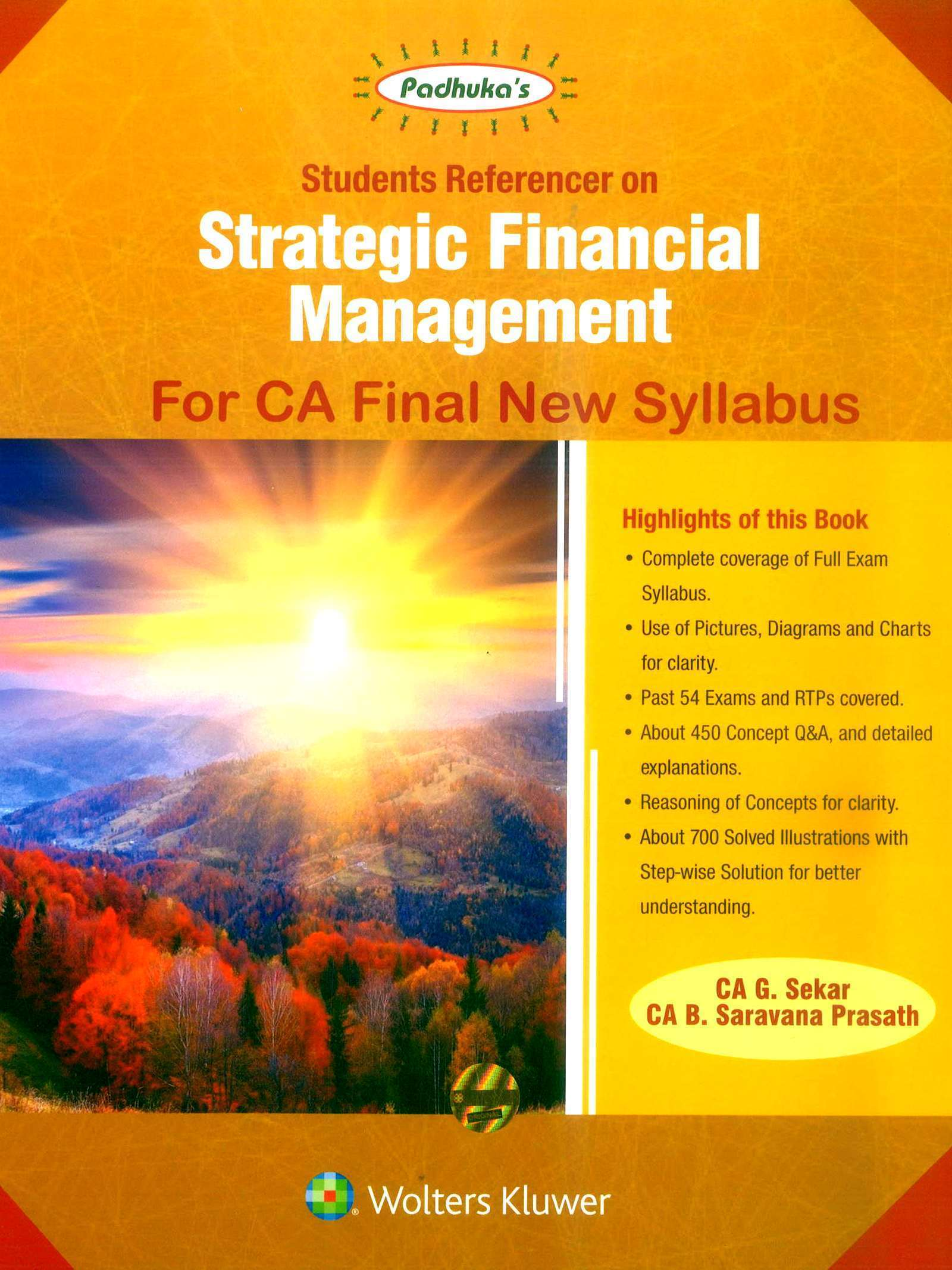 CCH Padhuka Students Referencer on Strategic Financial Management For CA Final New Syllabus CA Final by G Sekar , B Sarvana Prasath Applicable for Nov 2019 Exam