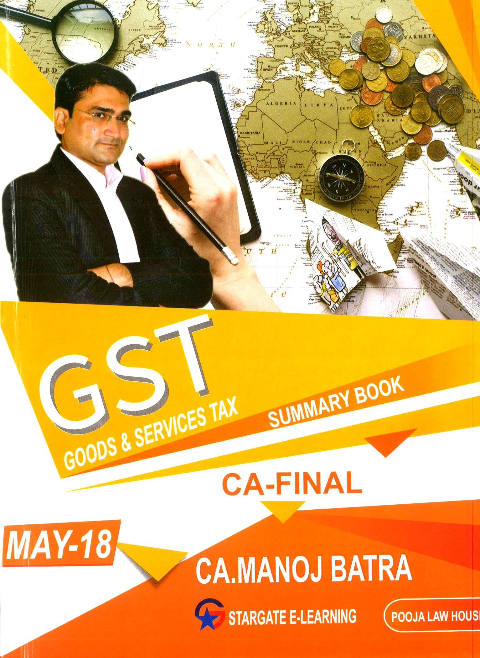Pooja Law House CA Final (Goods And Services Tax ) GST Summary Book By Manoj Batra Applicable for May 2018 Exam