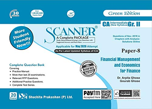Shuchita Prakashan Solved Scanner CA Inter Group II (New Syllabus) Paper-8 Financial Management and Economics for Finance By Arpita Ghose and Gourab Ghose Applicable for May 2020 Exam