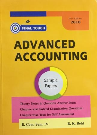Final Touch Advanced Accounting for Semester-IV B.Com (P.U.) by R.K Behl  (Aastha Publication) 2018 Edition