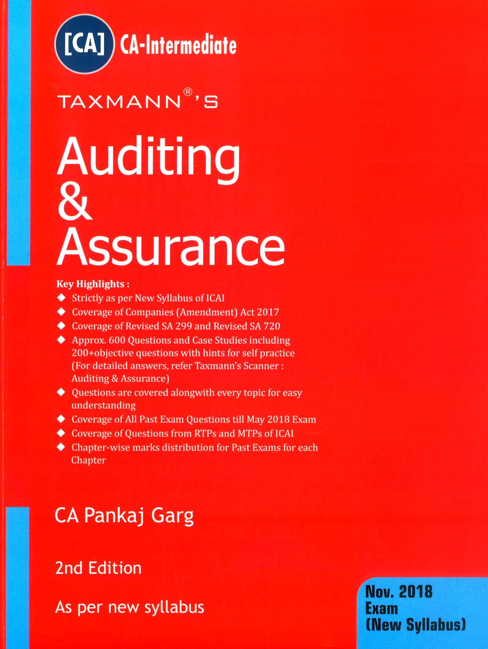 Taxmann's Auditing & Assurance by CA Pankaj Garg (As per new syllabus) Nov 2018 Exams (New Syllabus) 2nd Edition 2018