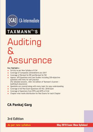 Taxmann's Auditing & Assurance by CA Pankaj Garg (As per new syllabus) May 2019 Exams (New Syllabus) 3rd Edition 2018