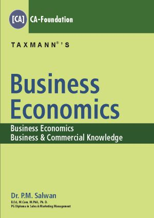 Taxmann Business Economics by P.M Salwan CA-Foundation (Taxmann Publishing) 2018 Edition