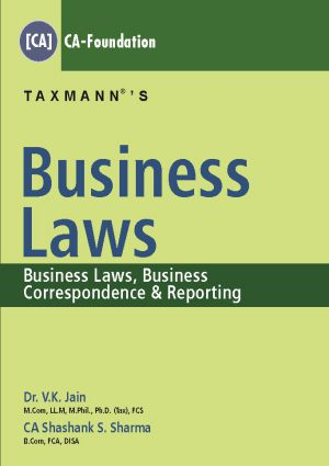 Taxmann Business Laws CA-Foundation by V K Jain & Shashank S. Sharma (Taxmann Publishing) 2018 Edition for CA Foundation