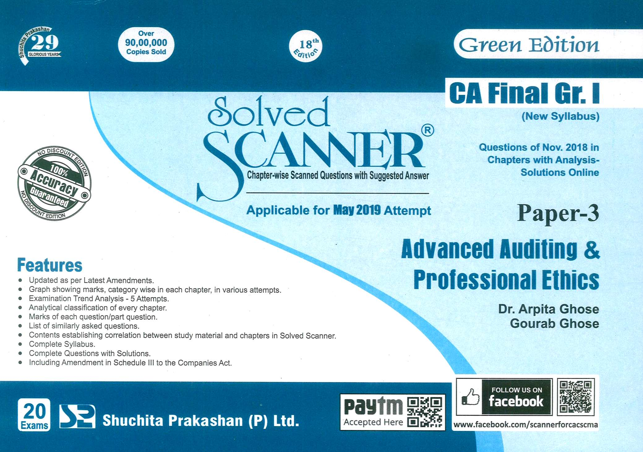 Shuchita Solved Scanner of Advanced Auditing & Professional Ethics CA Final Group-I Paper 3 Green Edition for May 2019 Exam ( New Syllabus) by Dr. Arpita Ghose and Gourab Ghose (Shuchita Prakashan) Edition 2019