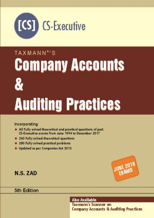 Taxmann CS Executive For Company Accounts and Auditing Practices by N.S Zad Applicable for June 2018 Exam