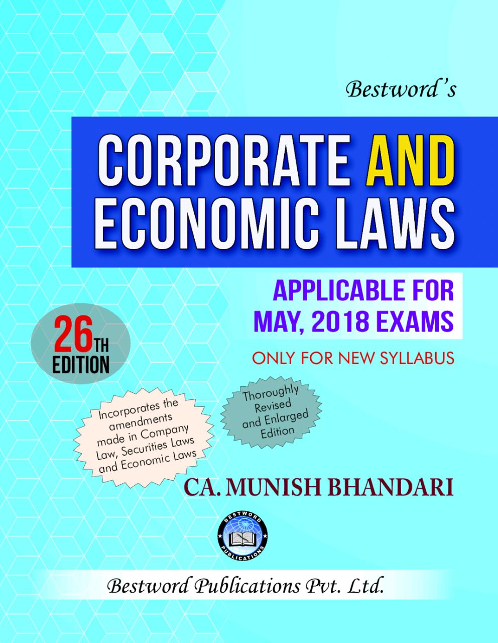 Bestword Corporate And Economic Laws New Syllabus for CA Final By Munish Bhandari Applicable for May 2018 Exam