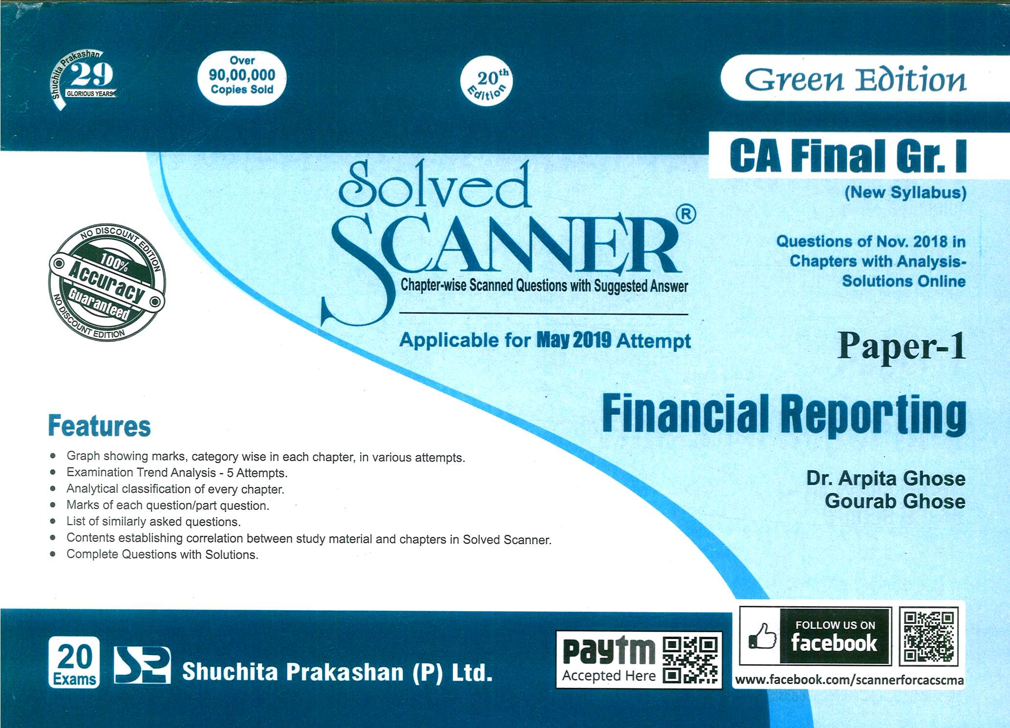Shuchita Solved Scanner of Financial Reporting CA Final Group-I Paper-1 (Green Edition) for May 2019 Exam New Syllabus by Dr. Arpita Ghose and Gourab Ghose (Shuchita Prakashan) 2019 Edition