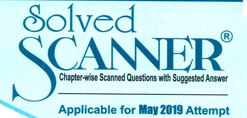 Shuchita Solved Scanner CA Inter Group I (New Syllabus) Paper-4 Taxation Edition by CA Raj K Agarwal and Dr. Arpita Ghose and Gourab Ghose (Shuchita Prakashan) 2019 edition for May 2019 Exam
