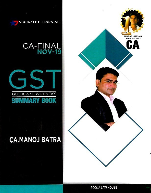 Pooja Law House CA Final (Goods And Services Tax ) GST Summary Book By Manoj Batra Applicable for November 2019 Exam
