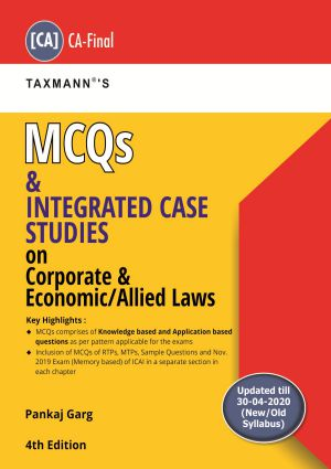 Taxmanns Cracker Corporate & Economic Laws MCQs and Integrated Case Studies on Corporate & Economic/Allied Laws by Pankaj Garg (CA-Final)For Nov 2020 Exams