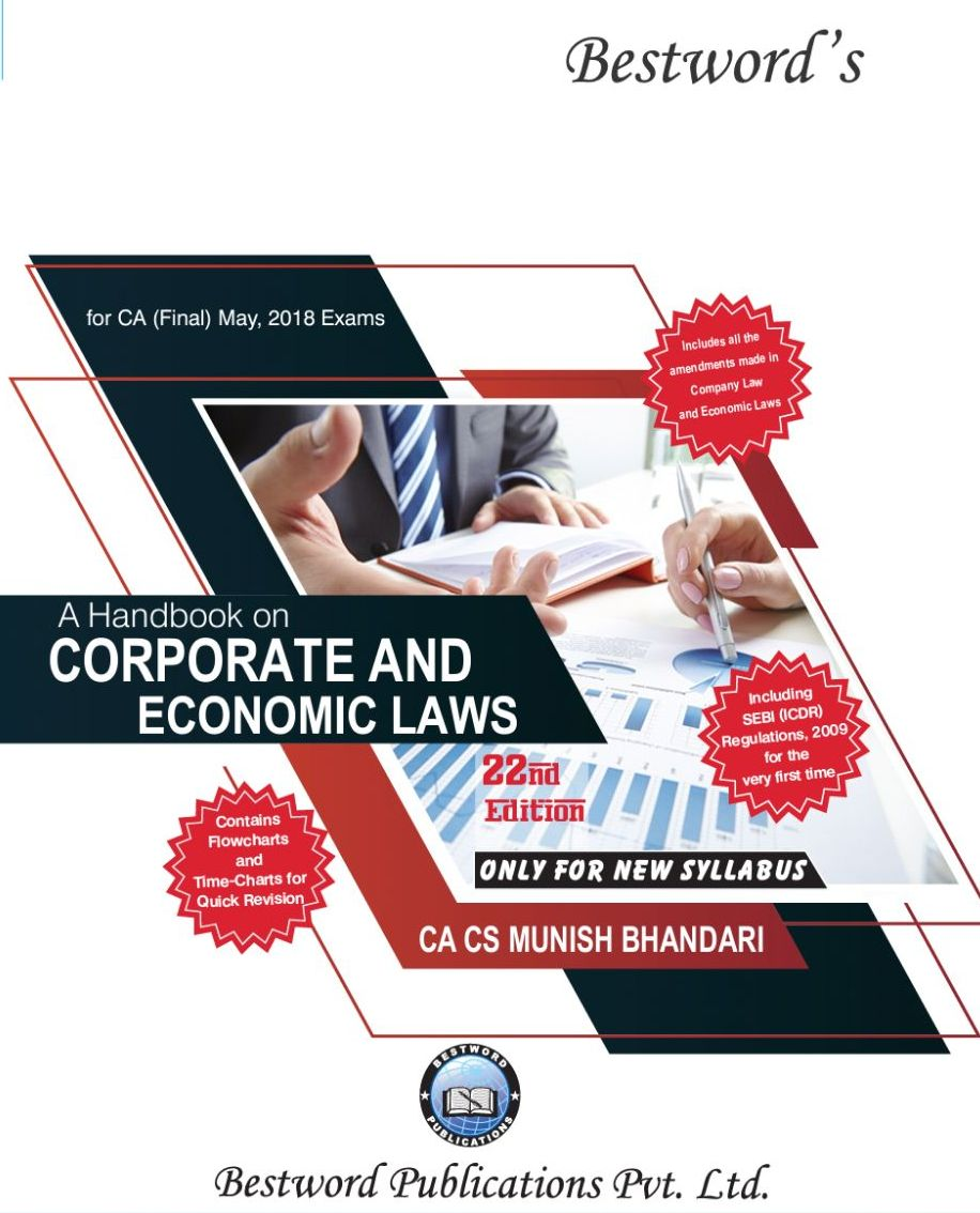 Bestword's A hand book on Corporate and Economic Laws for CA Final for May 2018 exam (New Syllabus) by CA Munish Bhandari (Bestword's Publishing) Edition 22nd, 2018
