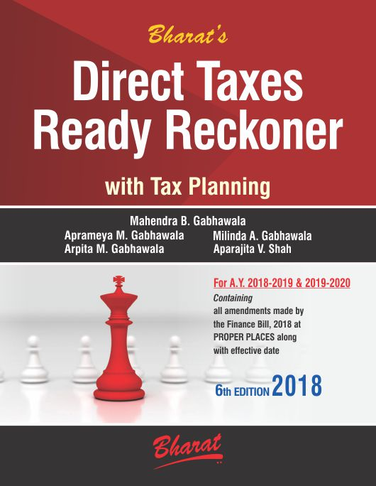 Direct Taxes ready reckoner with tax planning by bharat law house edition 2018