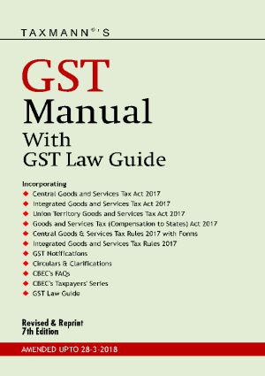 GST Manual with GST Law Guide Amended Upto 28-03-2018