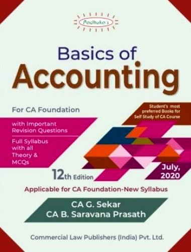 CCH Padhuka Basics of Accounting for CA Foundation By CA G. Sekar B. Saravana Prasath Applicable for nov 2020 Exam
