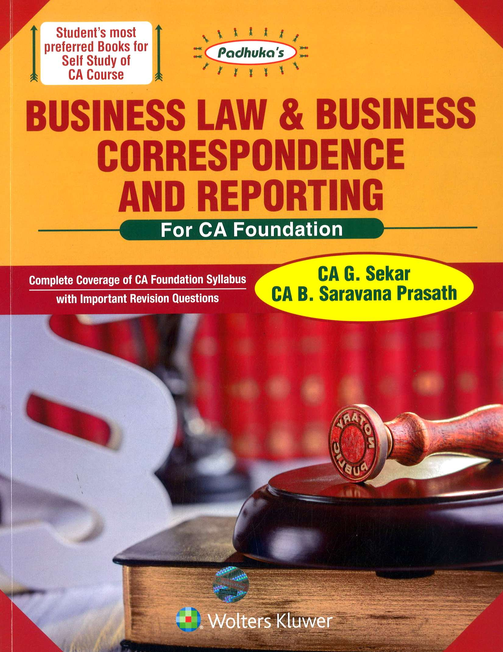 CCH Padhuka Business Law & Business Correspondence And Reporting for CA Foundation By CA G. Sekar B. Saravana Prasath Applicable for June 2018 Exam Edition 2018