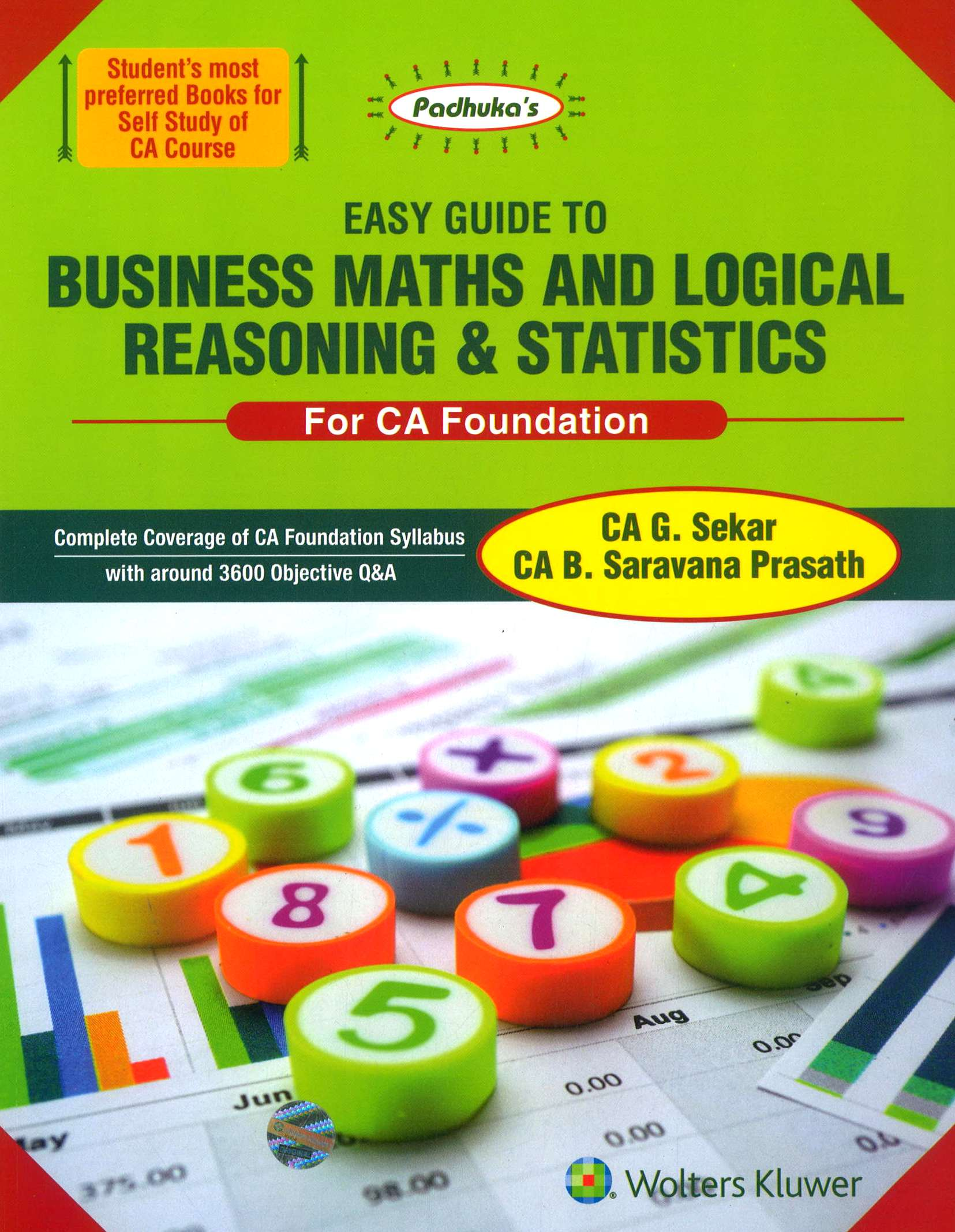 CCH Padhuka Easy Guide To Business Maths And Logical Reasoning & Statistics For CA Foundation By CA G. Sekar B. Saravana Prasath Applicable for June 2018 Exam 1st 2018 edition