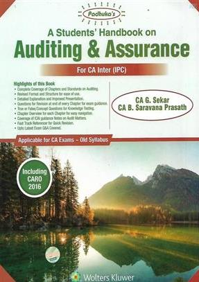 Padhuka's Students Handbook on Auditing & Assurance for CA Inter by G Sekar and Saravana Prasath Applicable for Nov 2018 Exams