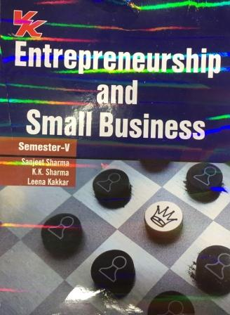 V K Publisher Entrepreneurship and Small Business for B.Com-V Sem Punjab University 2018 edition (V K publishing) For Dec 2018 Exam