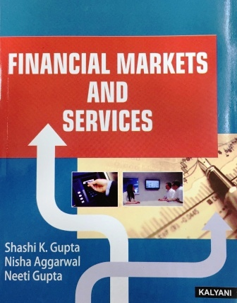 Kalyani's  Financial Market and Services for B.Com semester-V  Panjab University for December 2018 examination (kalyani Publisher)