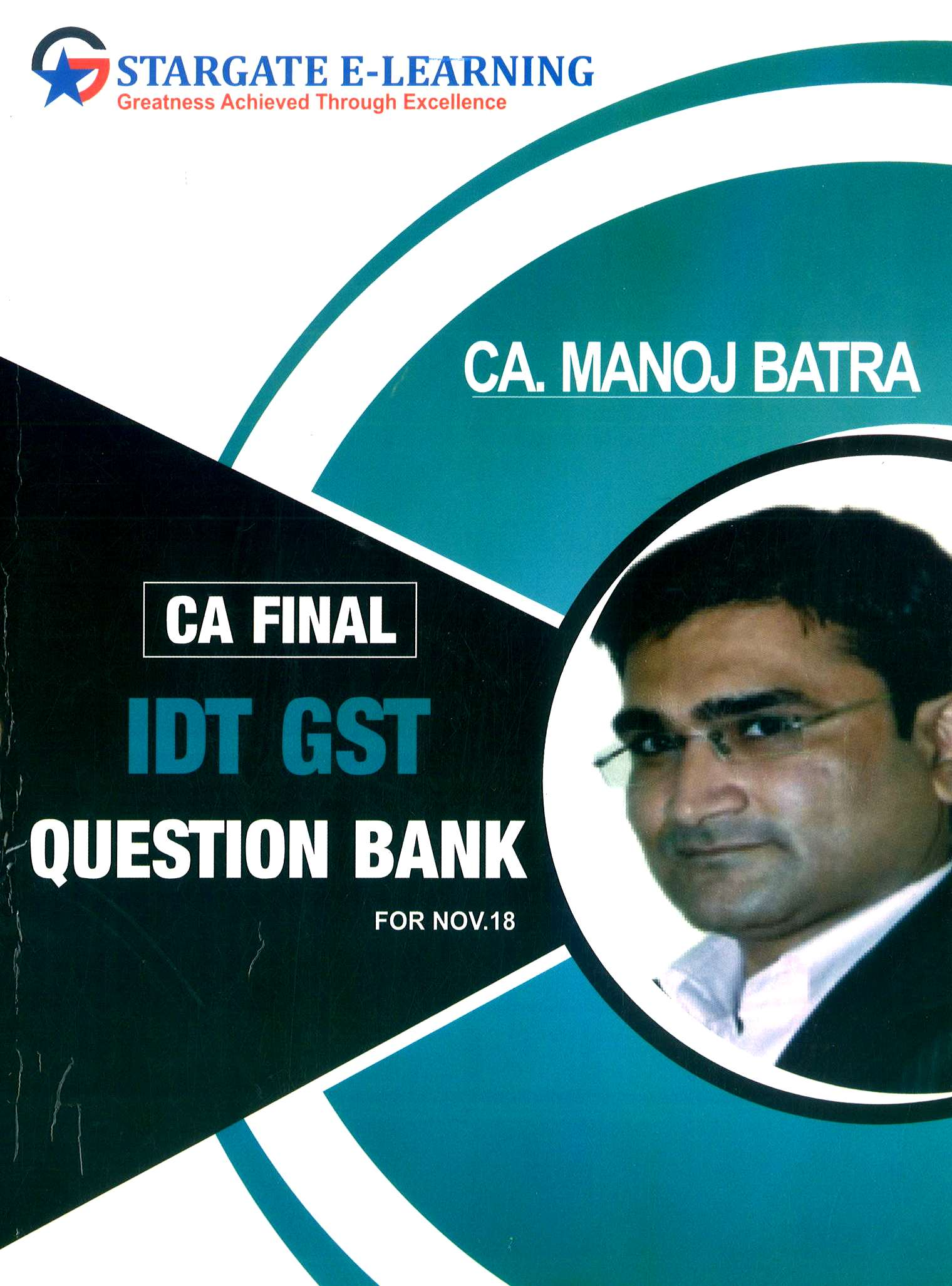 Pooja Law House CA Final Indirect Tax (GST) Question Bank By Manoj Batra Applicable for November 2018 Exam