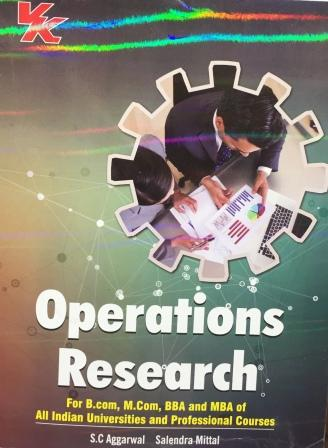 V K Publisher Opreations Research for B.Com-V Sem Punjab University 2018 edition (V K publishing) For Dec 2018 Exam