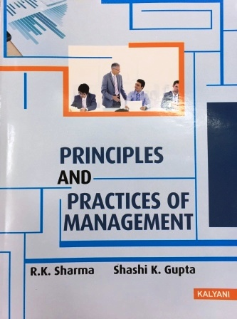 Kalyani Publisher's  Principal and Practices of Management for B.Com-I sem Punjab University for Dec 2018 Exam