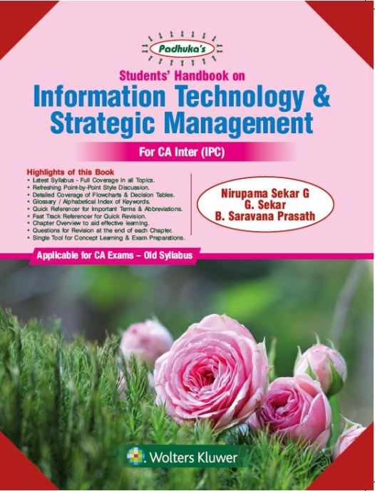 Padhuka Information Technology and Strategic Management for CA-Intermediate (IPC ) by Nirupama Sekar G, G. Sekar and CA B. Saravana Prasath for May June 2020 Exam (Wolters Kluwer Publishing)