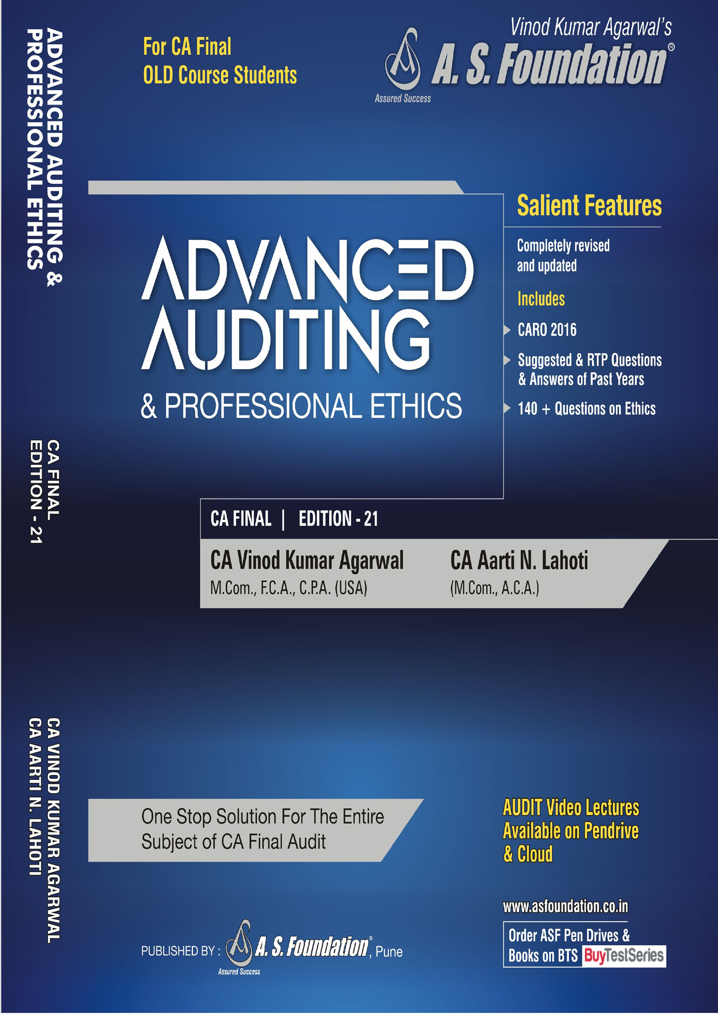 A.S Foundation ADVANCED AUDITING & PROFESSIONAL ETHICS  Old Syllabus For CA Final By Vinod Kumar Agarwal Applicable for Nov 2018 Exam