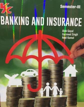 V K Publisher Banking and Insurance  for B.Com-III Sem Punjab University 2018 edition (V K publishing) For Dec 2018 Exam
