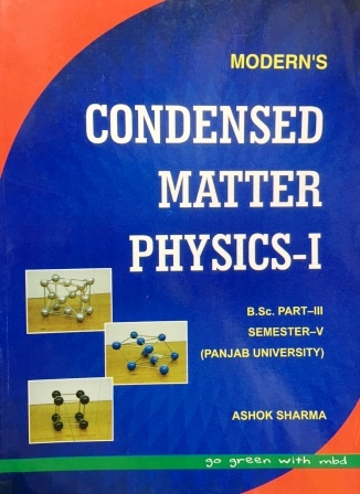 Modern's Condensed Matter Physics-I for B.Sc- V Sem Panjab University 2018 Edition For Dec 2018 Exam