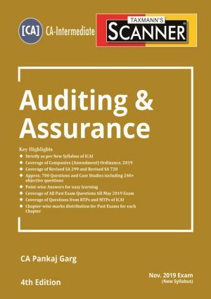 Taxmann Scanner CA- Intermediate Auditing & Assurance (New Syllabus) By Pankaj Garg Applicable for November 2019 Exam