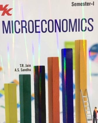 V K Publisher Microeconomics for B.A-1st Sem Punjab University 2018 edition (V K publishing) For Dec 2018 Exam