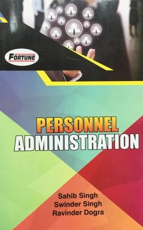 Fortune Personal Administration in India B.A-3rd Sem Punjab University 2018 edition (New Academic Publishing) For Dec 2018 Exam