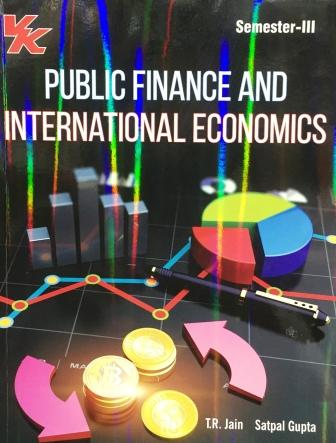 V K Publisher Public Finance and International Economics for B.A-III Sem Punjab University 2018 edition (V K publishing) For Dec 2018 Exam