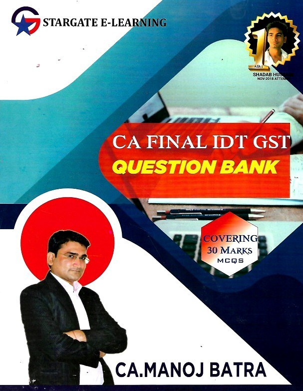 Pooja Law House CA Final Indirect Tax (GST) Question Bank By Manoj Batra Applicable for November 2019 Exam