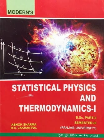 Modern's Statistical Physics and Thermodynamics-I for B.Sc- III Sem Panjab University 2018 Edition For Dec 2018 Exam