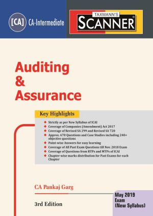 Taxmann CA IPCC for Scanner Auditing & Assurance By Pankaj Garg Applicable For May 2019 Exams ( New syllabus) (Taxmann Publications) Edition 3rd Edition 2018