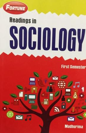Fortune' Reading in Sociology for B.A- 1st Sem Punjab University 2018 edition (New Academic Publishing) For Dec 2018 Exam