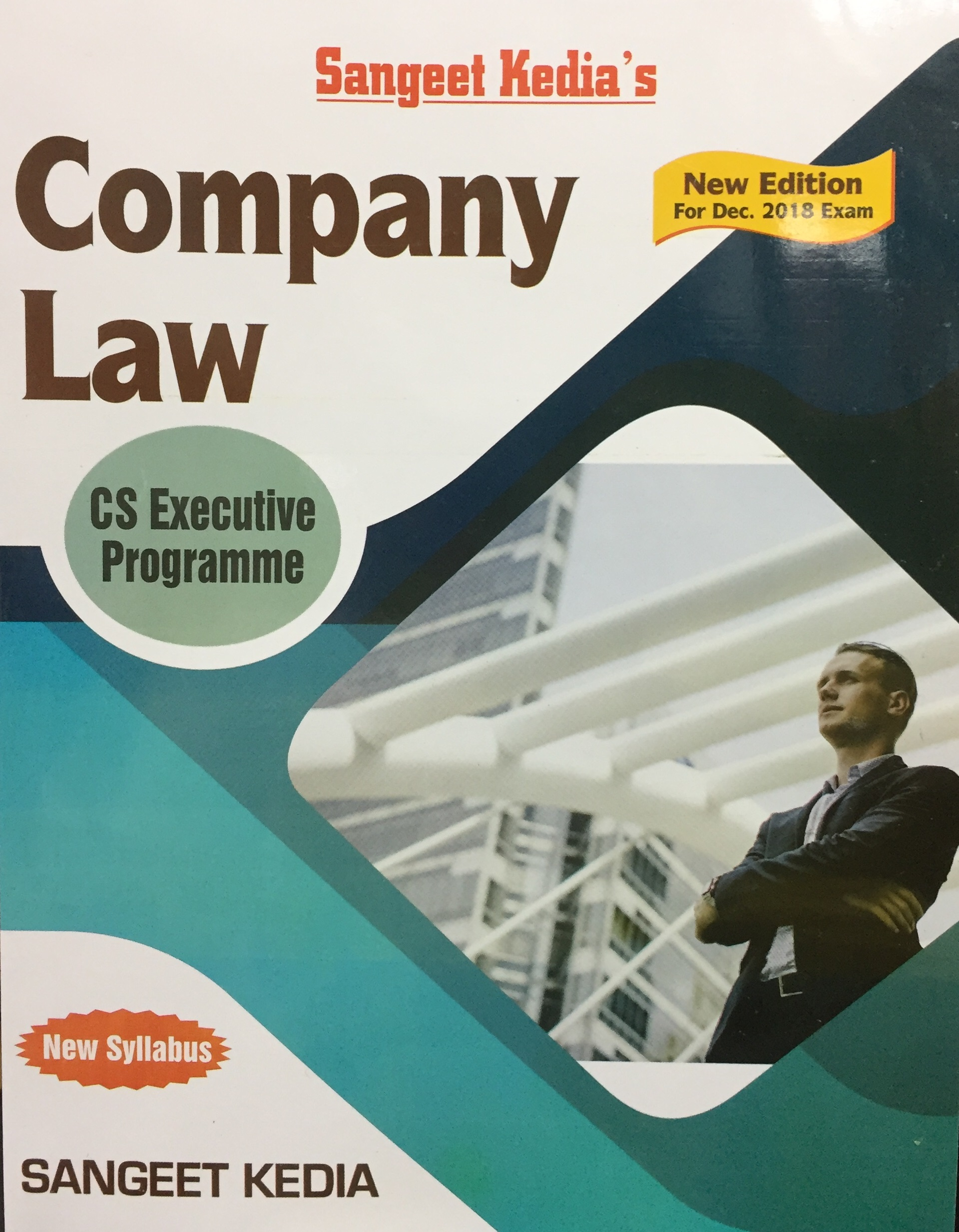 Pooja Law House For CS Executive Programme Company Law by Sangeet Kedia (New Syllabus) Applicable For Dec 2018 Exam (Pooja Law House Publishing) Edition 2018