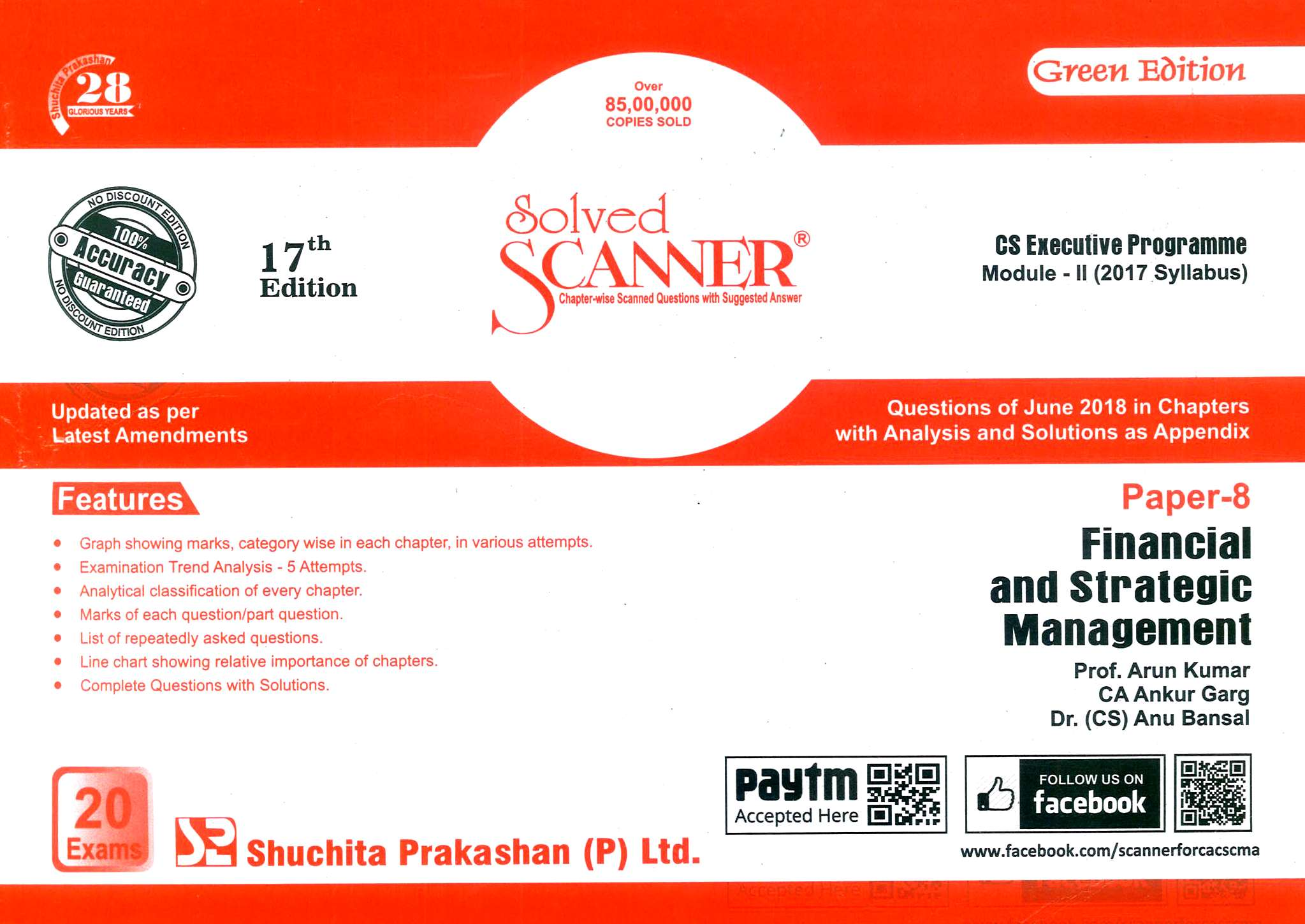Shuchita Model Solved Scanner CS Executive Programme Module-II (2017 Syllabus) Paper-8 Financial And Strategic Management By Arun Kumar,Ankur Garg , Anu Bansal Applicable for December 2018 Exam