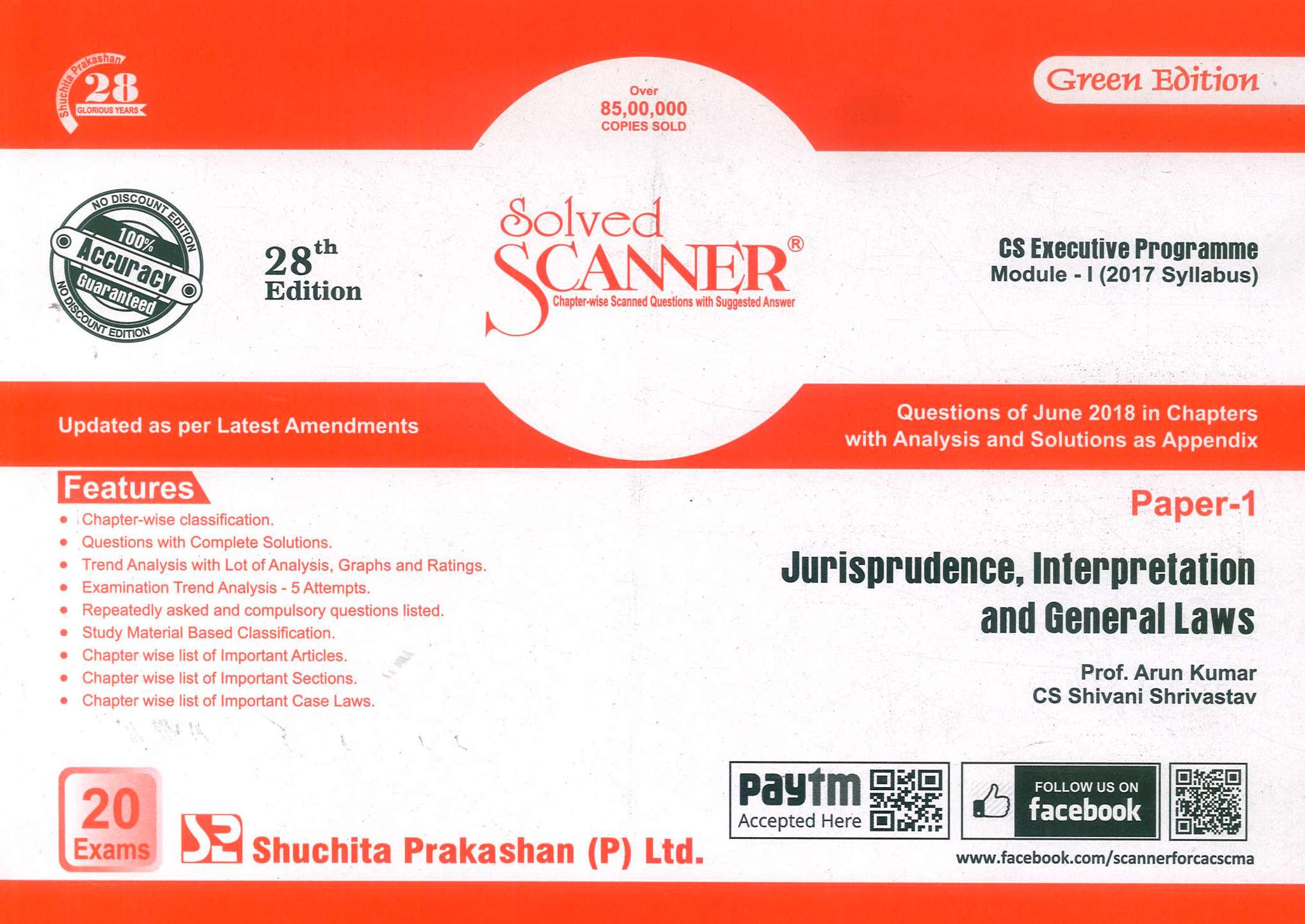 Shuchita Solved Scanner CS Executive Programme Module-I (2017 Syllabus) Paper-1 Jurisprudence, Interpretation and General Laws By Arun Kumar and CS Shivani Srivastava Applicable for December 2018 Exam