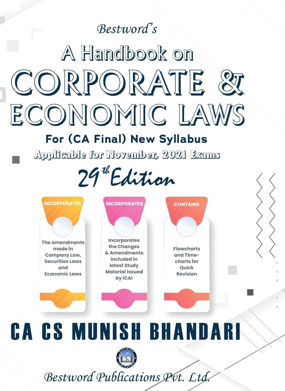 Bestword CA Final Handbook on Corporate and Economic Laws New Syllabus By Munish Bhandari Applicable for 2021 Exam