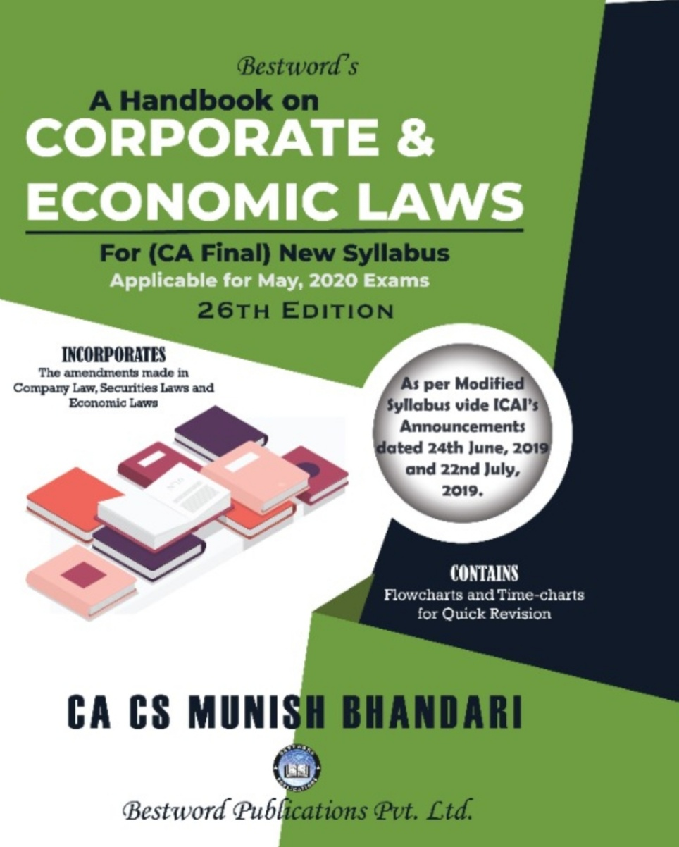 Bestword CA Final Handbook on Corporate and Economic Laws New Syllabus By Munish Bhandari Applicable for May, 2020 Exam