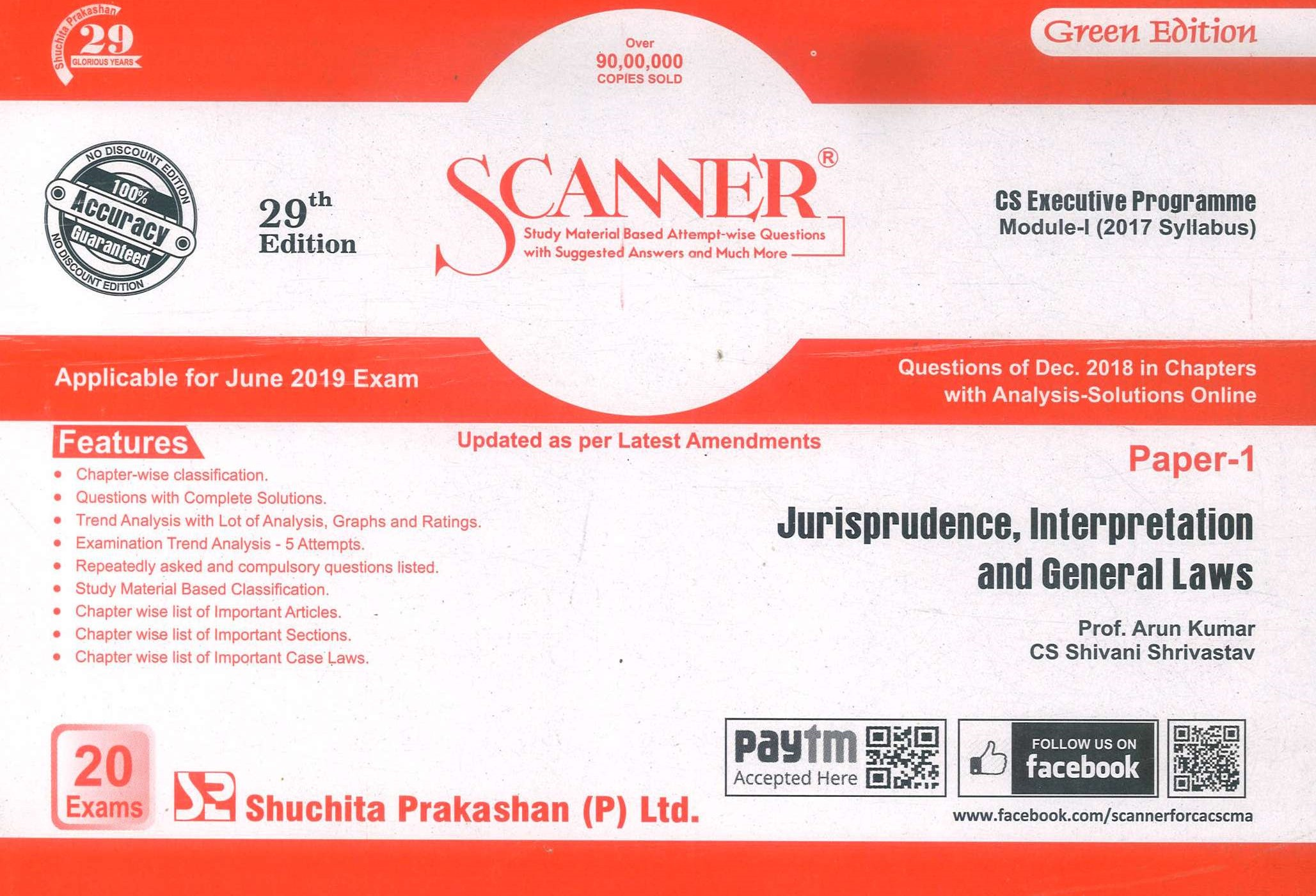 Shuchita Solved Scanner CS Executive Programme Module-I (2017 Syllabus) Paper-1 Jurisprudence, Interpretation and General Laws By Arun Kumar and CS Shivani Srivastava Applicable for June 2019 Exam