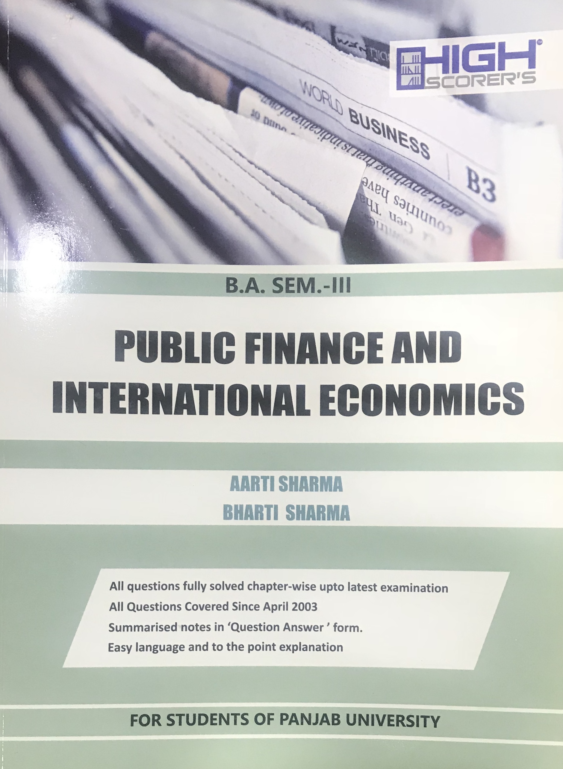 High Scorer Publisher Public Finance and International Economics for B.A-III Sem Punjab University 2018 edition Mohindra Publishing House For Dec 2018 Exam