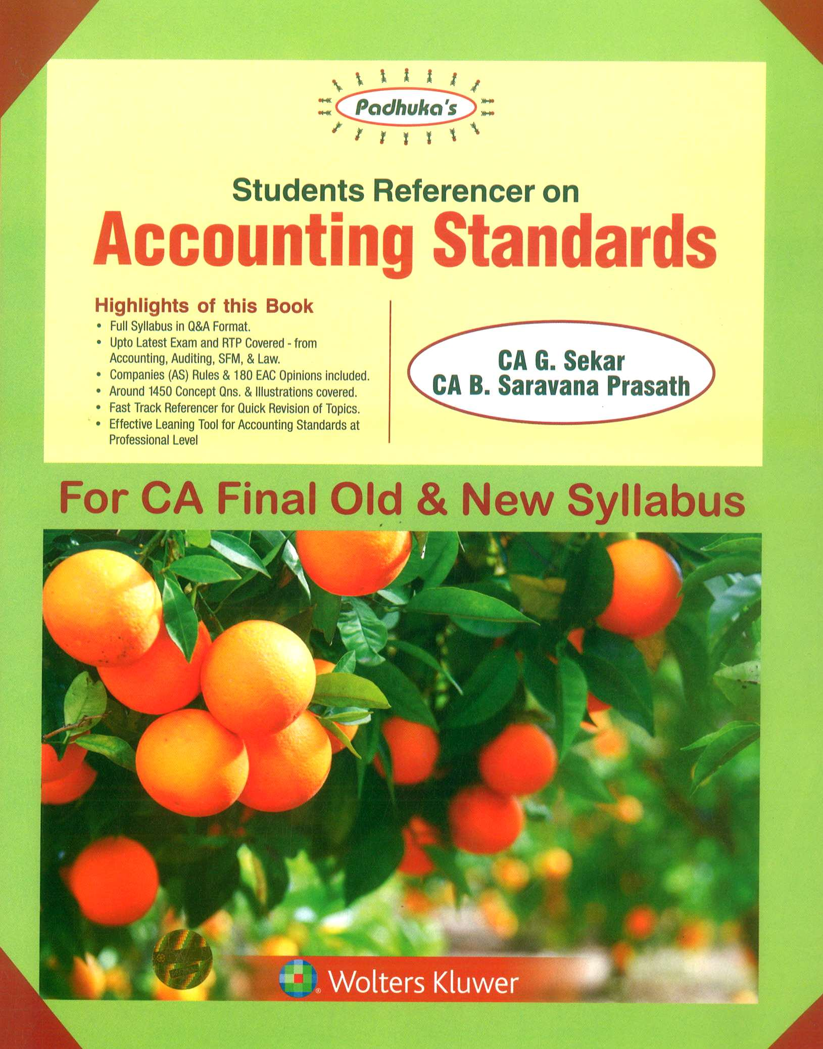 CCH Padhuka Students Referencer on Accounting Standards For CA Final New Syllabus By By G Sekar , B Sarvana Prasath Applicable for May 2019 Exam